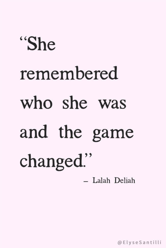 She_remembered_who_she_was_quote-683x1024